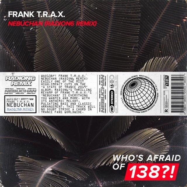 Frank Trax - Nebuchan (Radion6 Remix)